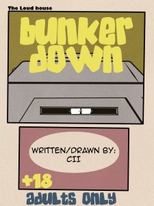 The Loud House: Bunker Down porn comic