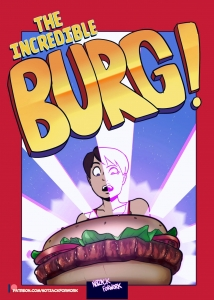 The Incredible Burg!