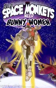 Bald Space Monkeys Need Bunny Woman